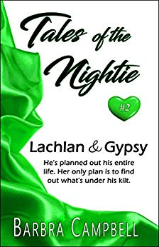 Free: Lachlan and Gypsy (Tales of the Nightie Book 2)