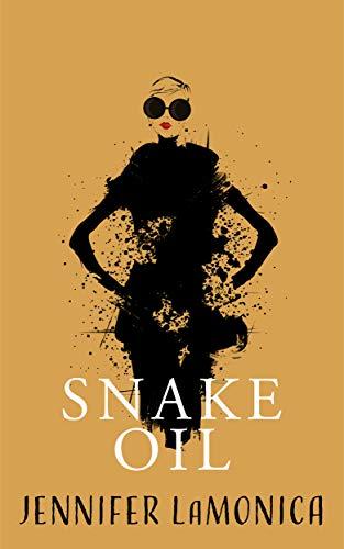 Free: Snake Oil: A Novella