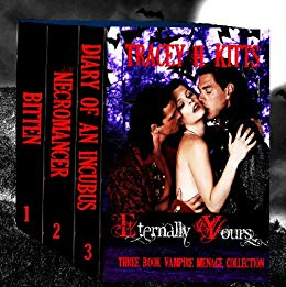 Eternally Yours Vampire Menage Collection (3 Books)