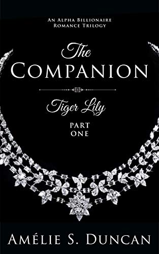 Free: Tiger Lily: The Companion (Tiger Lily Trilogy Book 1)