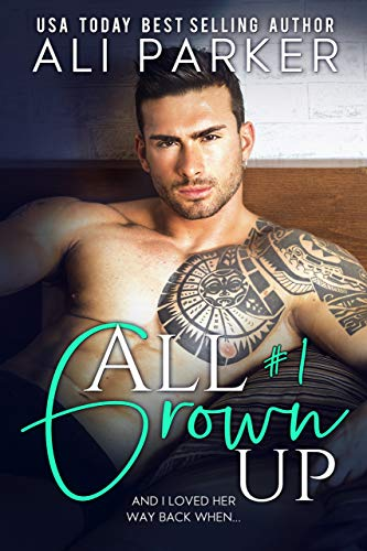Free: All Grown Up (Book 1)