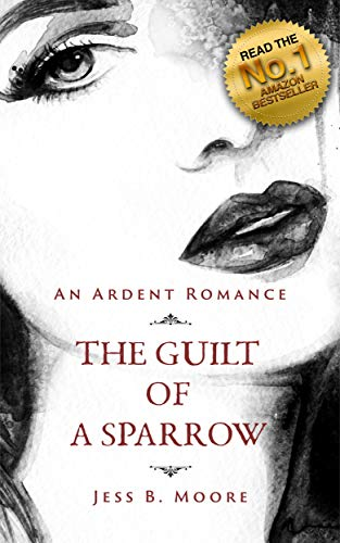 Free: The Guilt of a Sparrow