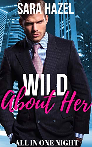 Wild About Her