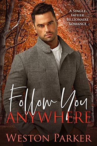 Follow You Anywhere