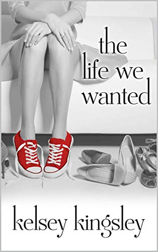 Free: The Life We Wanted