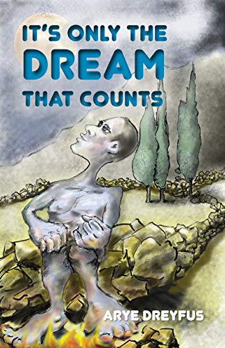 Free: It's Only the Dream that Counts: Short Stories All Over the World