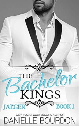 Free: The Bachelor Kings: Jaeger (Book 1)