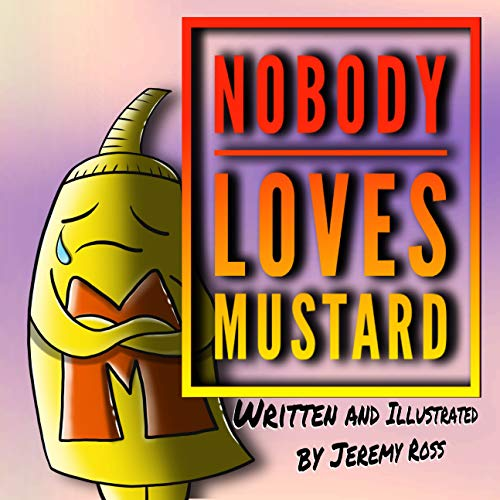 Free: Nobody Loves Mustard