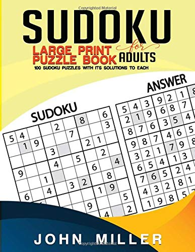 SUDOKU Large Print Puzzle Book For Adults: 100 Puzzles