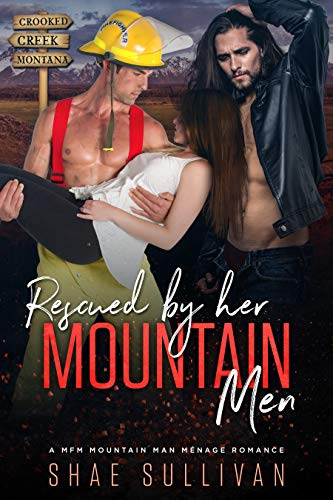 Free: Rescued by Her Mountain Men: A MFM Mountain Man Menage Romance