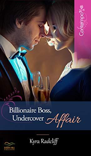 Billionaire Boss, Undercover Affair