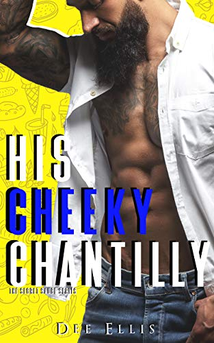 His Cheeky Chantilly
