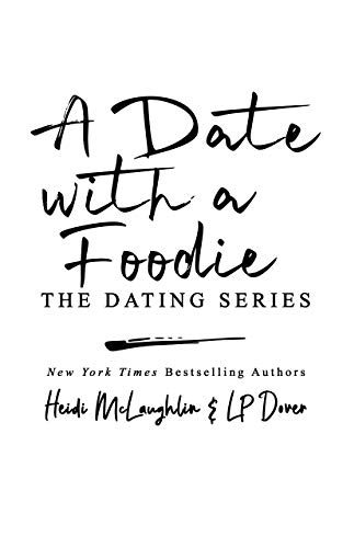 A Date with a Foodie
