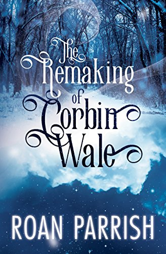 Free: The Remaking of Corbin Wale