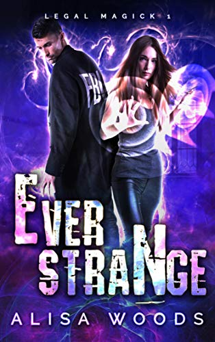 Free: Ever Strange (Legal Magick 1)