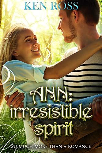 ANN irresistible spirit