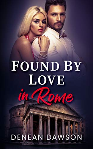Found By Love in Rome