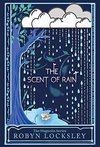 The Magnolia Series: A Sweet Romance Saga by Robyn Locksley