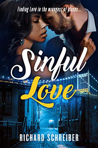 Sinful Love – Finding Love in the Wrongest of Places