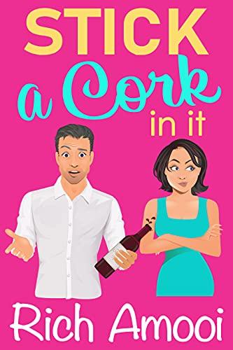 Stick a Cork in It