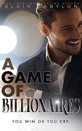 Free: A Game of Billionaires: A Romantic Suspense Story