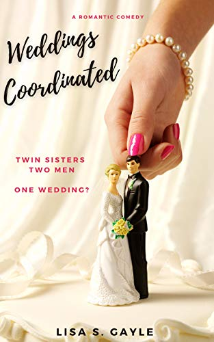 Free: Weddings Coordinated: A Romantic Comedy