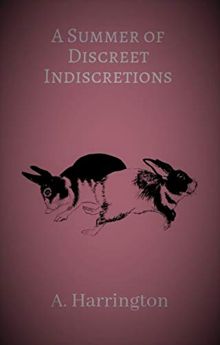 Free: A Summer of Discreet Indiscretions
