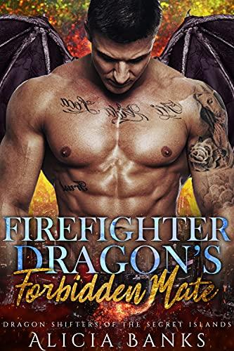 Firefighter Dragon's Forbidden Mate