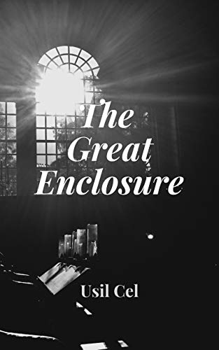 The Great Enclosure