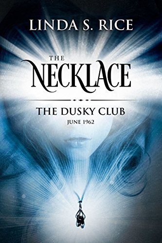 Free: The Necklace: The Dusky Club, June 1962