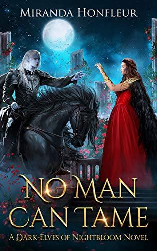 No Man Can Tame