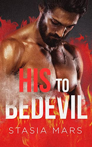 His to Bedevil